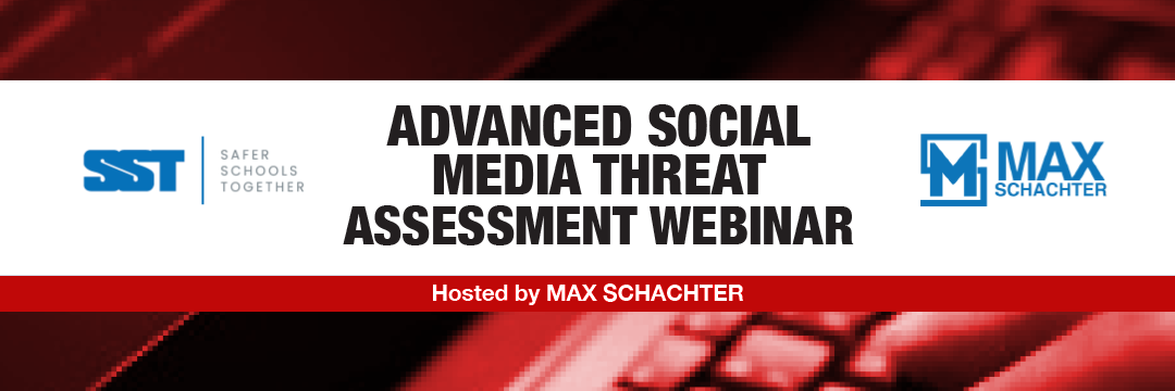 Advanced Social Media Threat Assessment Training 102820